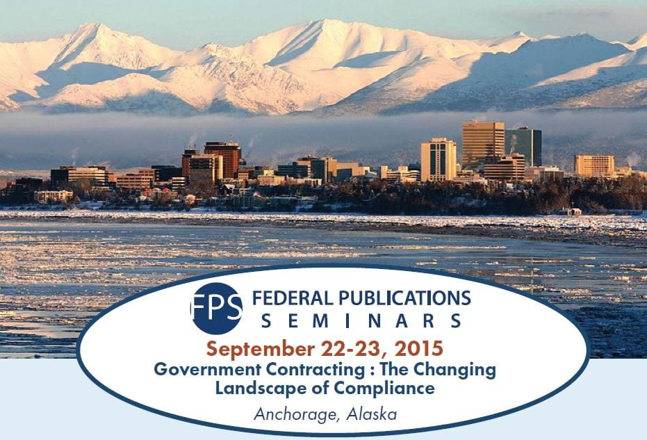 Government Contracting : The Changing Landscape of Compliance Anchorage, Alaska
