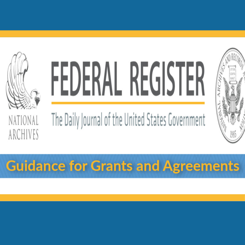 Guidance for Grants and Agreements