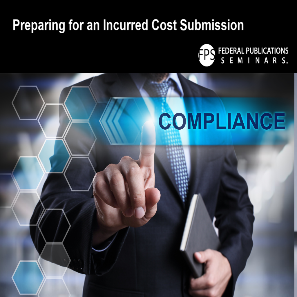 Preparing for an Incurred Cost Submission