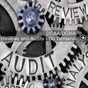 DCAA/DCMA Reviews and Audits