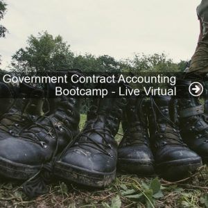 Government Contract Accounting Bootcamp - Live Virtual